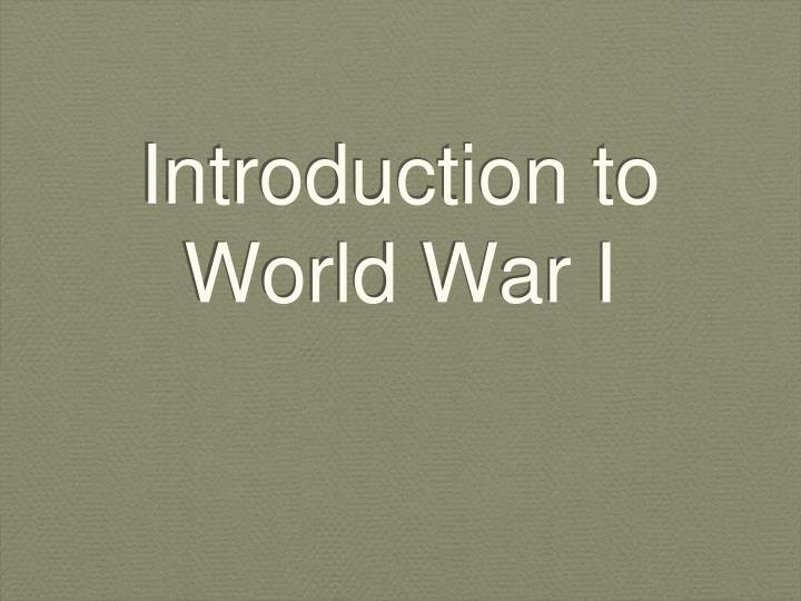 introduction to world war i n.