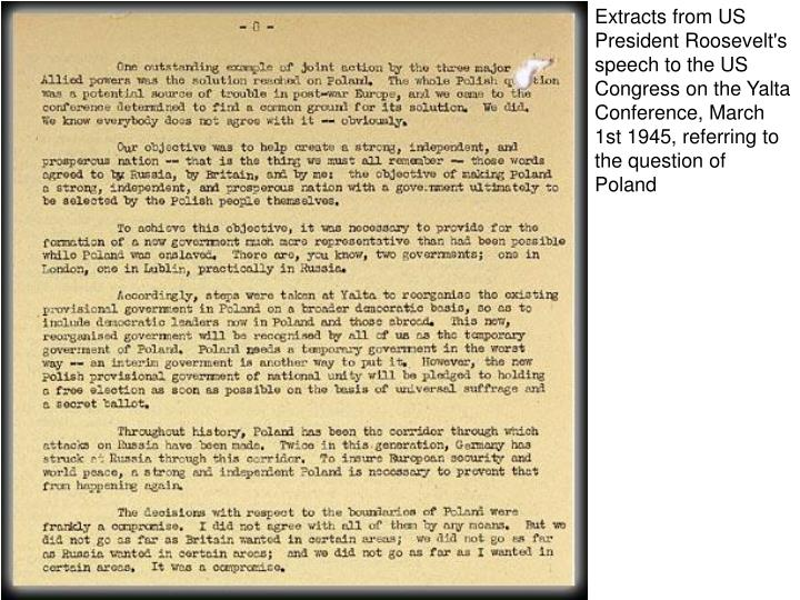 Extracts from US President Roosevelt's speech to the US Congress on the Yalta Conference, March 1st 1945, referring to the question of Poland