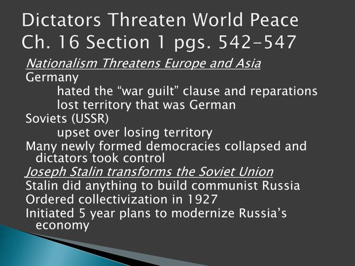 Dictators threaten world peace ch 16 section 1 pgs 542 547