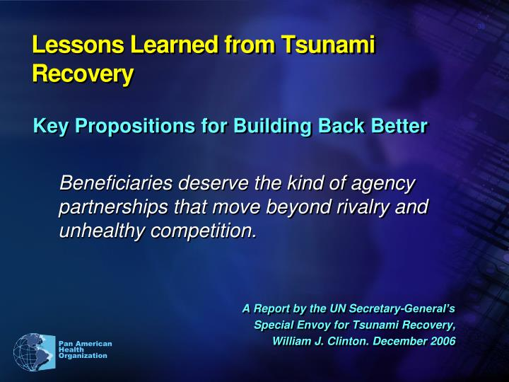 Lessons Learned from Tsunami Recovery