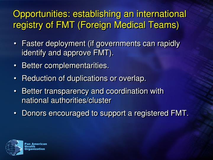 Opportunities: establishing an international registry of FMT (Foreign Medical Teams)
