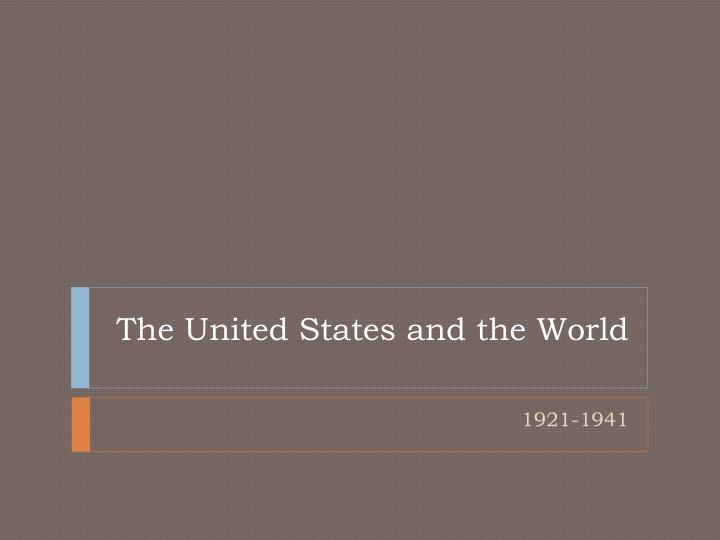 the united states and the world n.