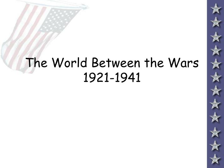 the world between the wars 1921 1941 n.
