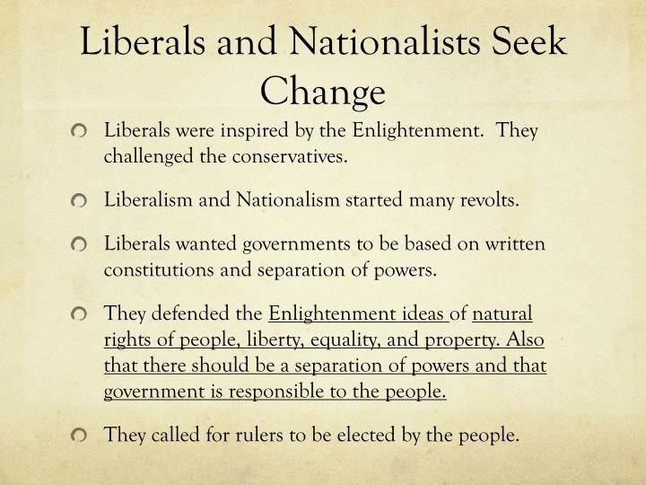 Liberals and Nationalists Seek Change