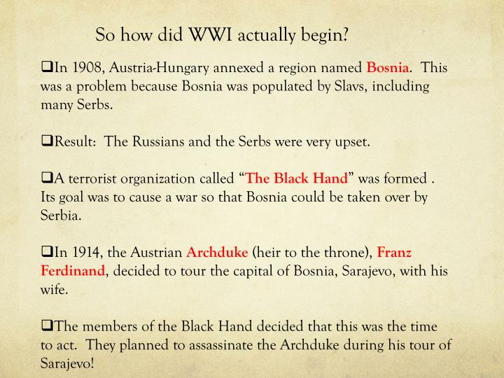 So how did WWI actually begin?