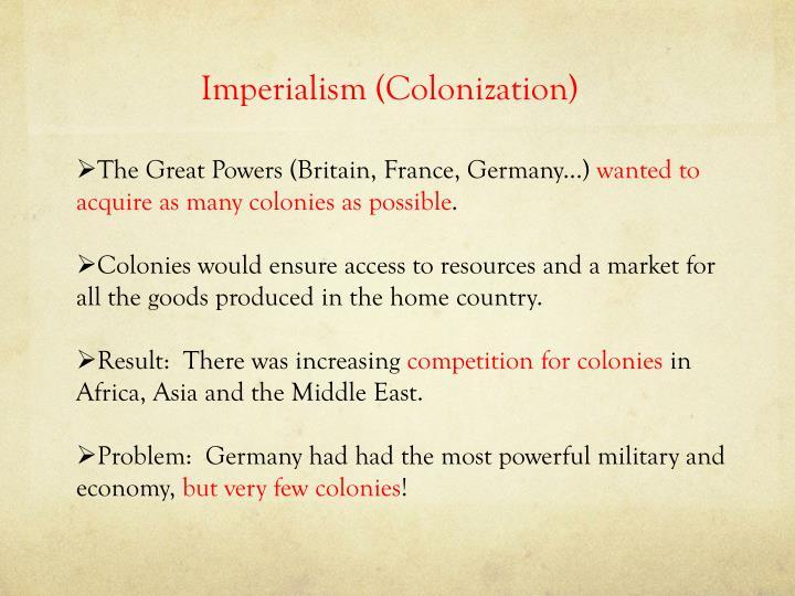 Imperialism (Colonization)