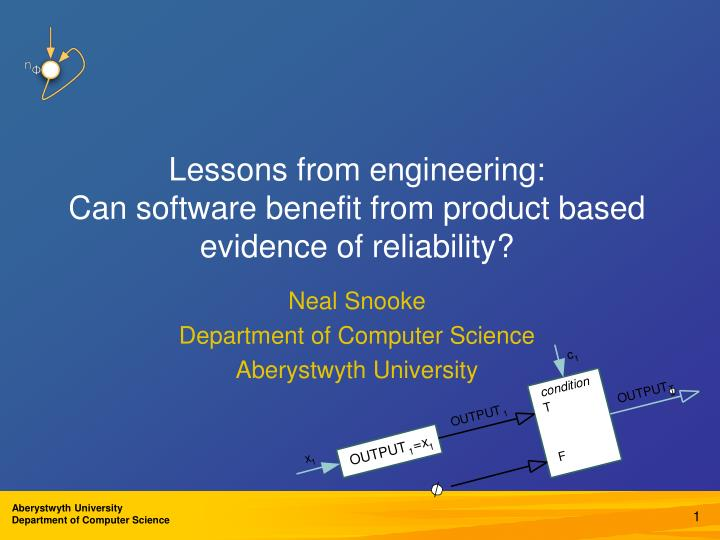 lessons from engineering can software benefit from product based evidence of reliability n.