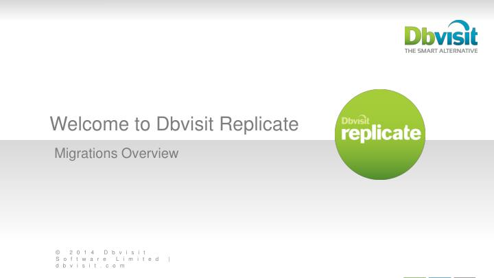 welcome to dbvisit replicate n.
