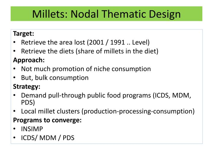 Millets nodal thematic design