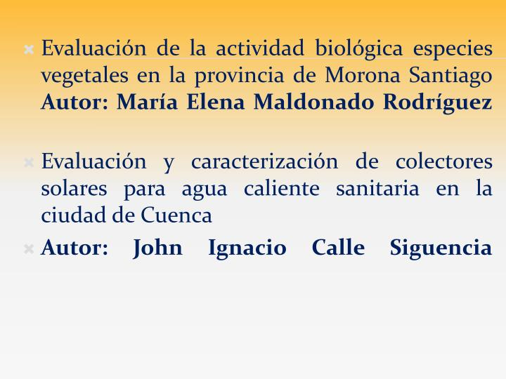 Evaluación de la actividad biológica especies vegetales en la provincia de Morona Santiago