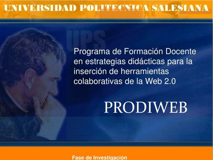 Programa de Formación Docente en estrategias didácticas para la inserción de herramientas colabor...