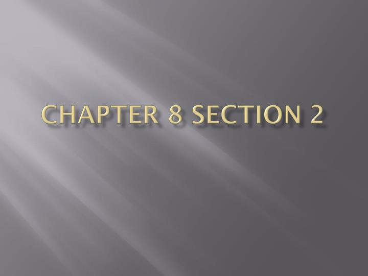 chapter 8 section 2 n.