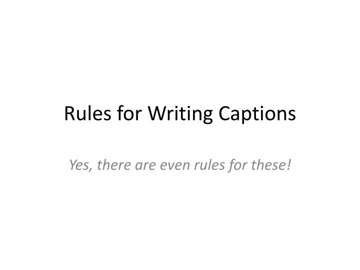 rules for writing captions n.