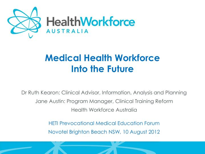 medical health workforce into the future n.