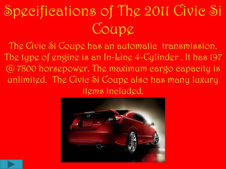 Specifications of The 2011 Civic Si Coupe