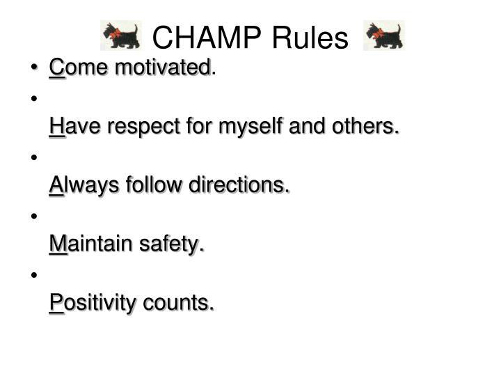 Champ rules