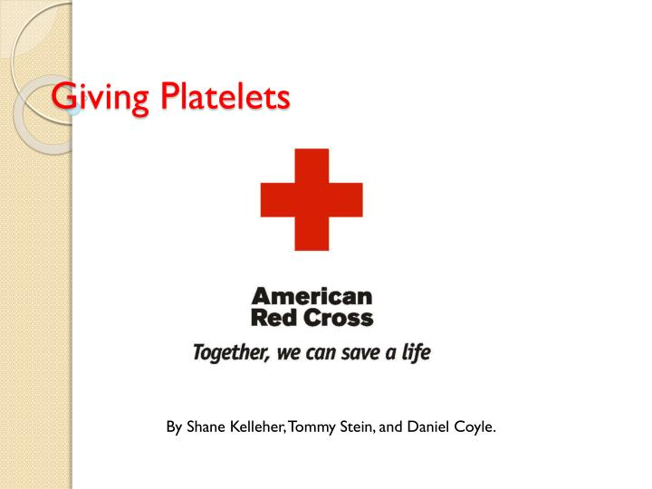 Giving platelets