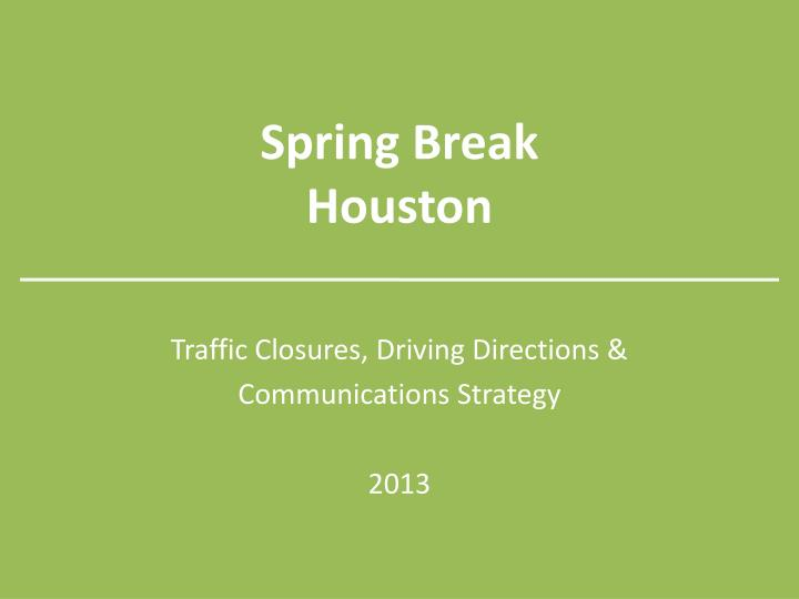 spring break houston n.