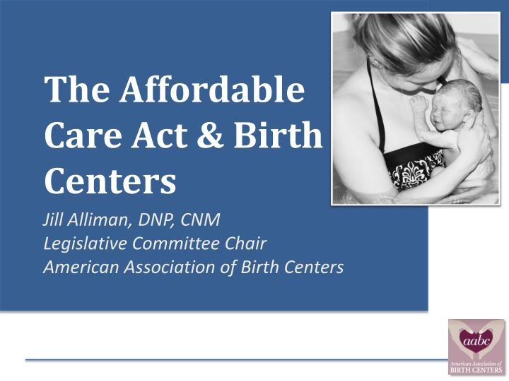 the affordable care a ct birth centers n.