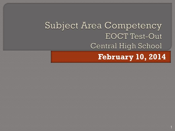 subject area competency eoct test out central high school n.