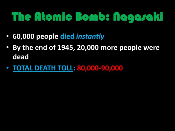 The Atomic Bomb: Nagasaki