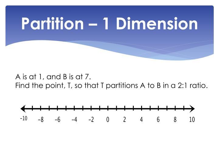 Partition – 1 Dimension