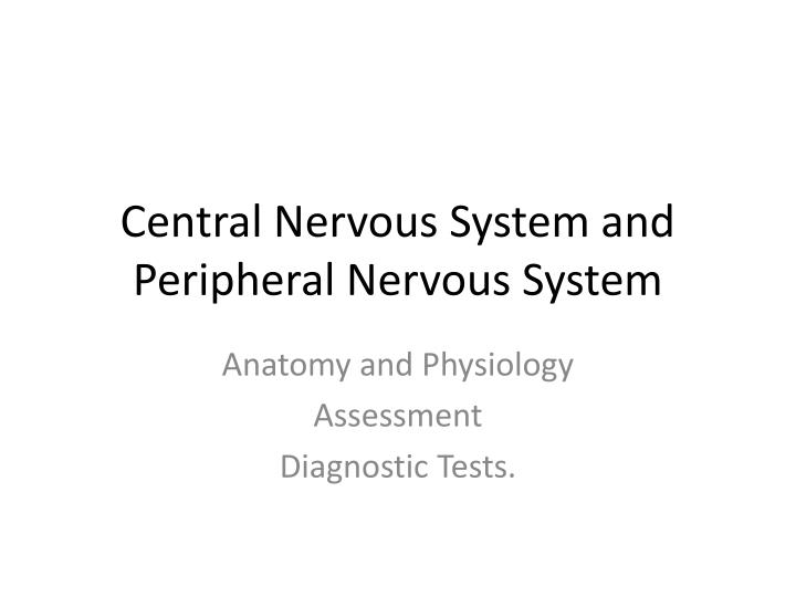 PPT - Central Nervous System and Peripheral Nervous System ...