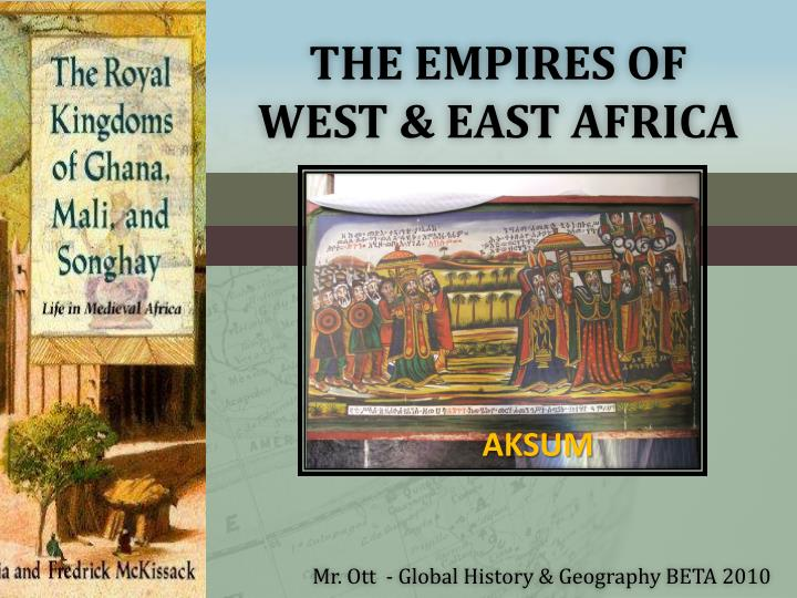 the empires of west east africa n.