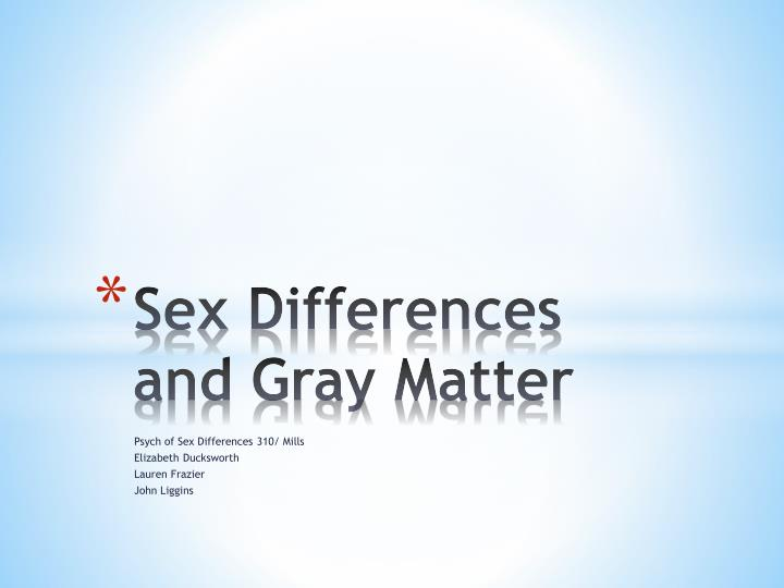 sex differences and gray matter n.