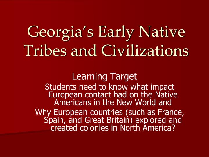 georgia s early native tribes and civilizations n.