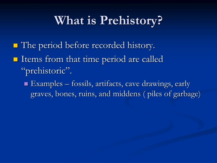 What is prehistory