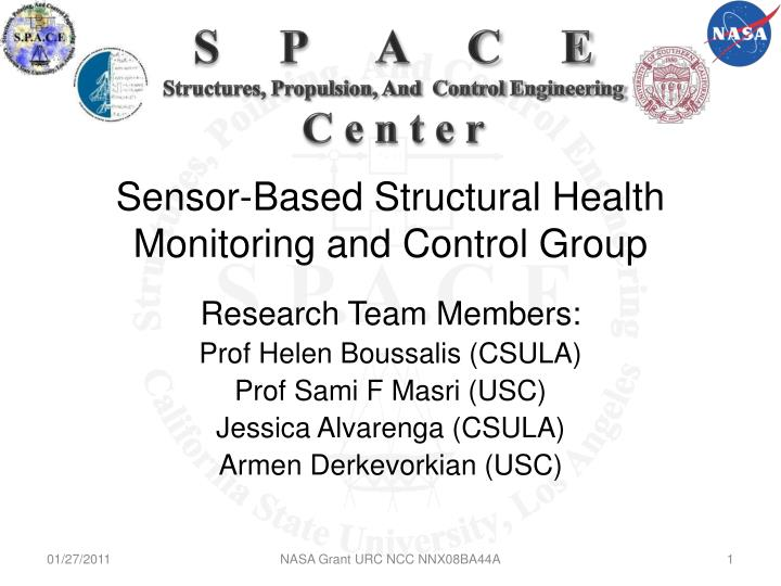 Sensor based structural health monitoring and control group