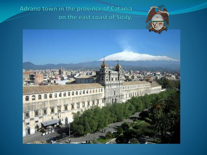 adrano town in the province of catania on the east coast of sicily
