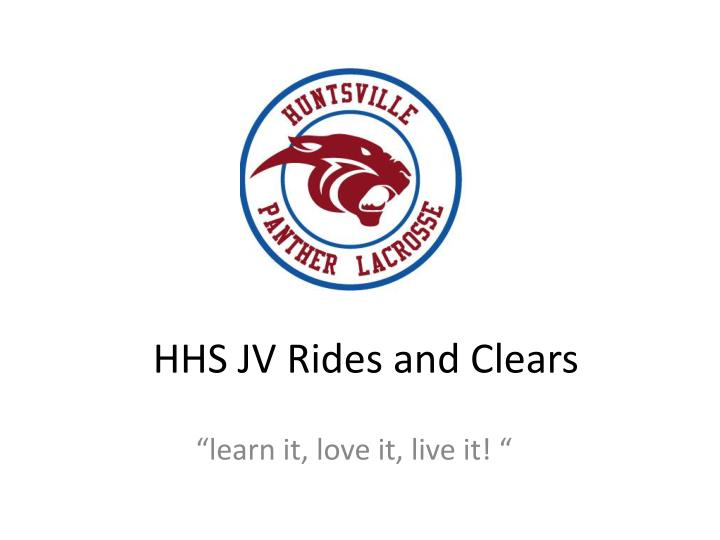 hhs jv rides and clears n.