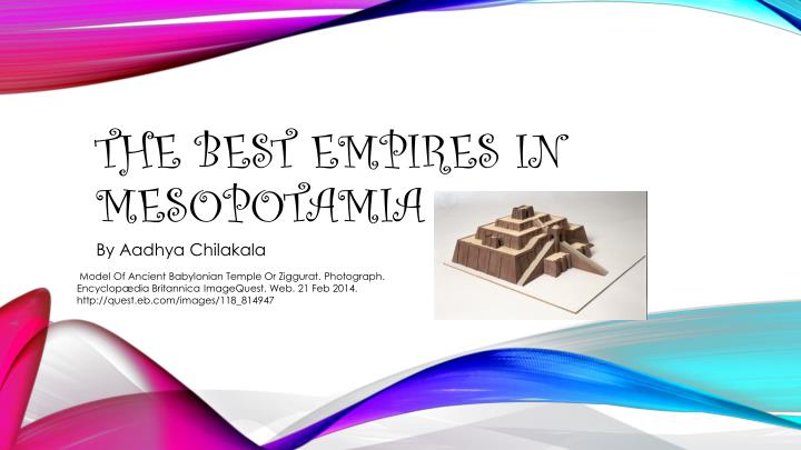 the best empires in mesopotamia n.