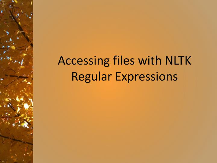 accessing files with nltk regular expressions n.