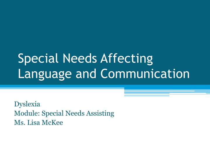 special needs affecting language and communication n.