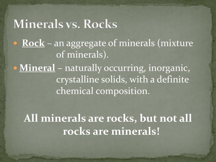 Minerals vs rocks