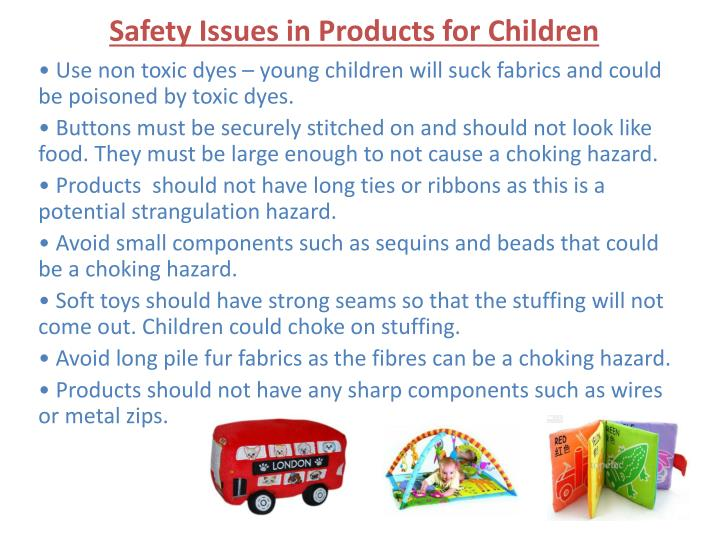 Safety Issues in Products for Children