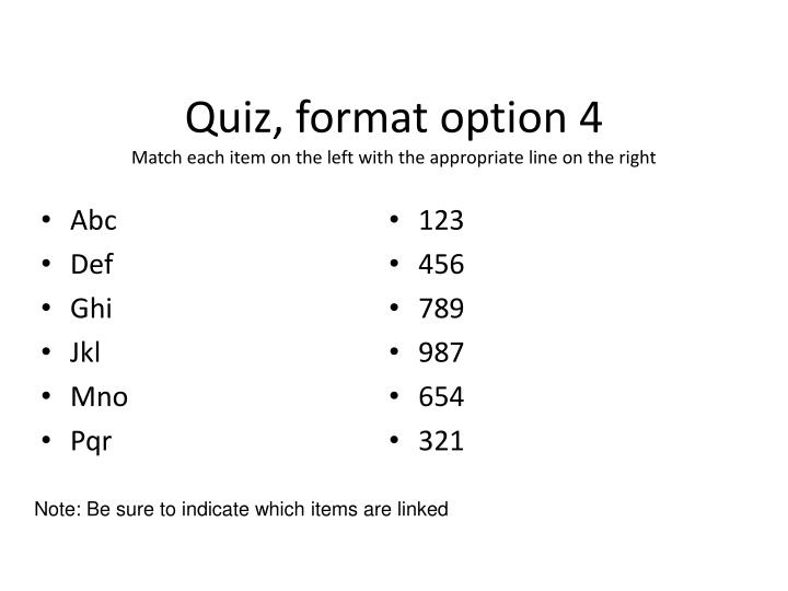 Quiz, format option 4
