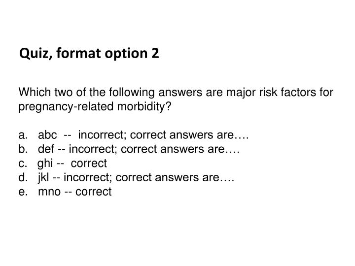 Quiz, format option 2