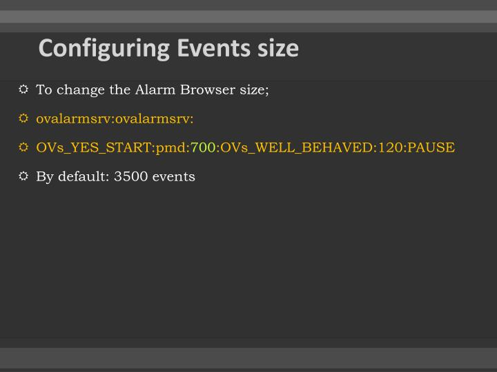 Configuring Events size