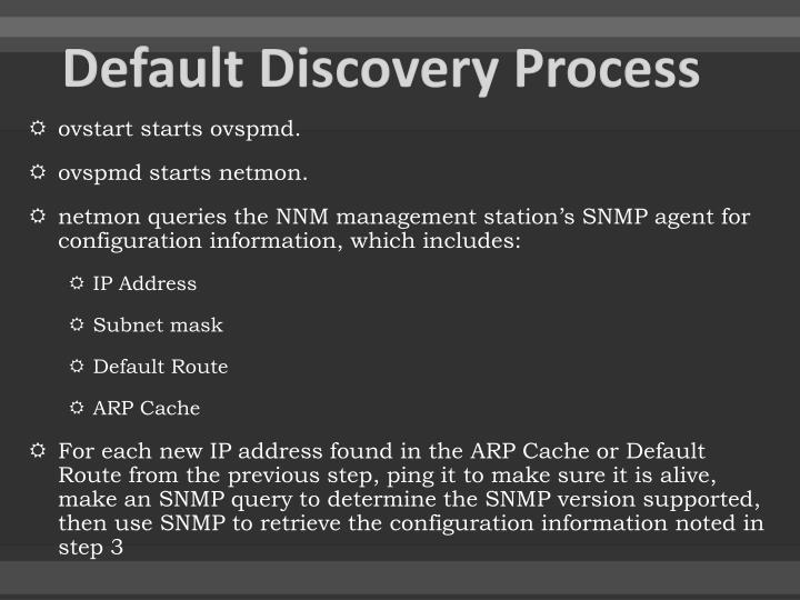Default Discovery Process