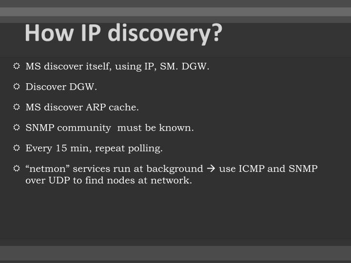 How IP discovery?