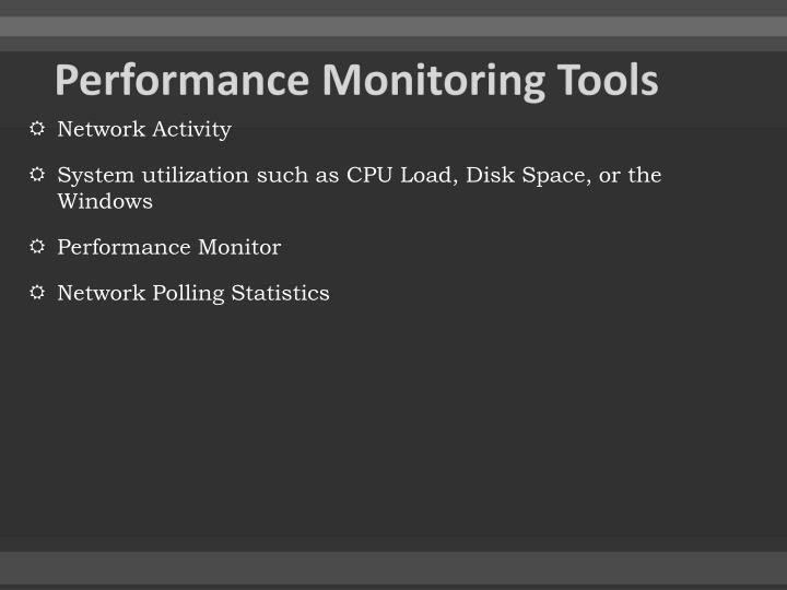 Performance Monitoring Tools