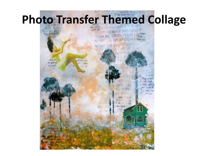 photo transfer themed collage n.
