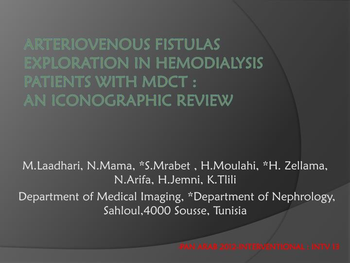 arteriovenous fistulas exploration in hemodialysis patients with mdct an iconographic review n.