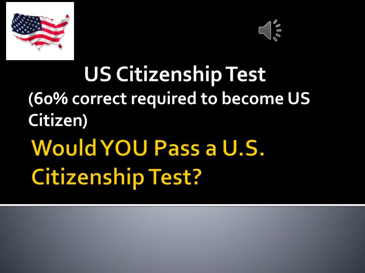 would you pass a u s citizenship test n.