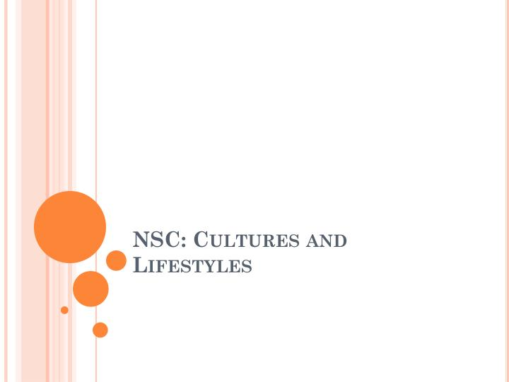 nsc cultures and lifestyles n.