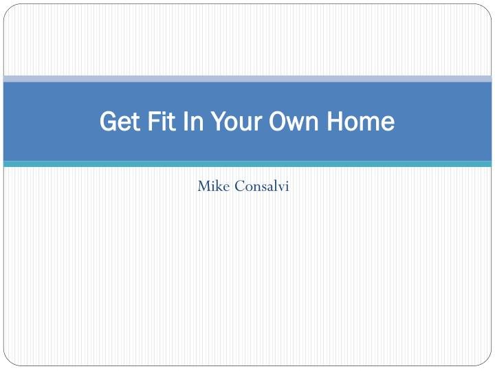 get fit in your own home n.